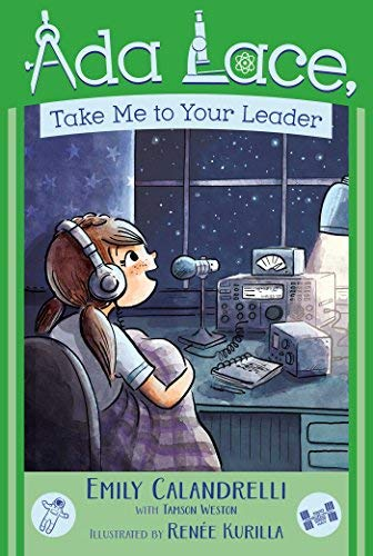 Take Me to Your Leader (An Ada Lace Adventure, Bk. 3)