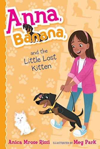 Anna, Banana, and the Little Lost Kitten (Anna, Banana, Bk. 5)