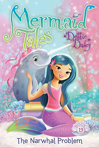 The Narwhal Problem (Mermaid Tales)
