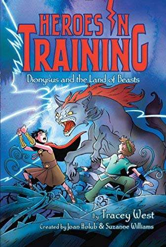 Dionysus and the Land of Beasts (Heroes in Training, Bk. 14)