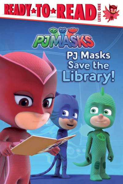 PJ Masks Save the Library! (Ready-to-Read, Level 1)