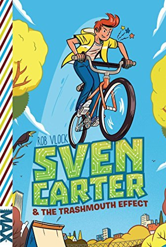 Sven Carter & the Trashmouth Effect (MAX Series, Bk. 1)