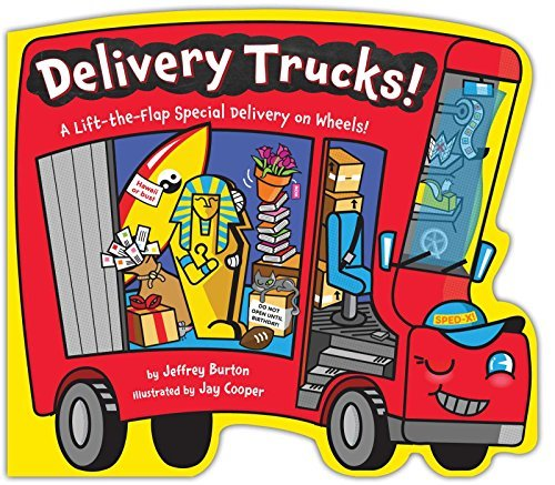 Delivery Trucks! A Lift-the-Flap Special Delivery on Wheels!