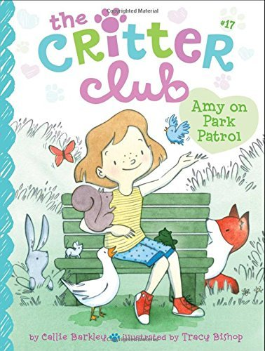Amy on Park Patrol (The Critter Club, Bk. 17)