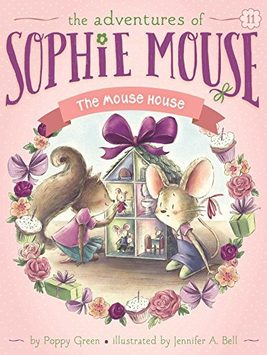 The Mouse House (The Adventures of Sophie Mouse, Bk. 11)