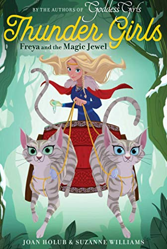 Freya and the Magic Jewel (Thunder Girls, Bk.1)