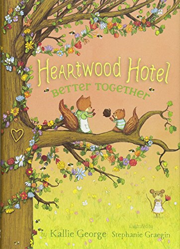 Better Together (Heartwood Hotel, Bk. 3)