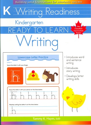 Kindergarten Writing (Ready to Learn, Canadian Curriculum Series)