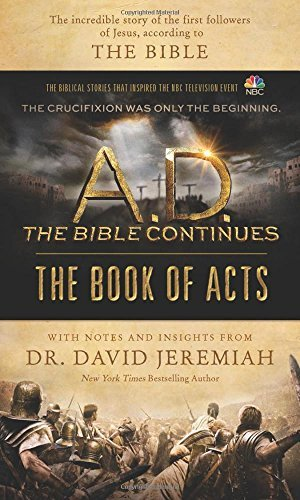 The Book of Acts (A.D. The Bible Continues)