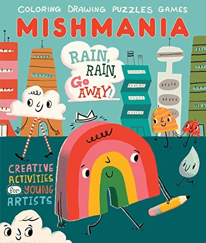 Rain, Rain, Go Away! (Mishmania)