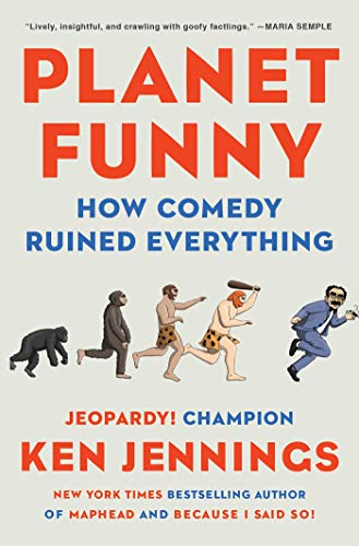 Planet Funny: How Comedy Ruined Everything