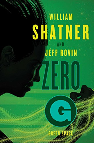 Zero-G: Green Space (The Samuel Lord Series, Bk. 2)