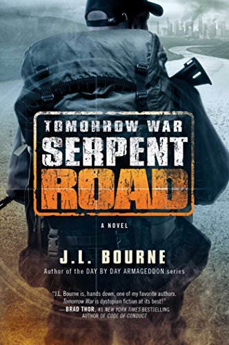 Tomorrow War: Serpent Road (The Chronicles of Max, Bk. 2)