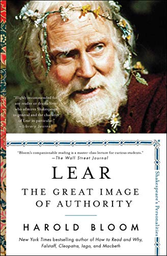 Lear: The Great Image of Authority (Shakespeare's Personalities, Bk. 3)