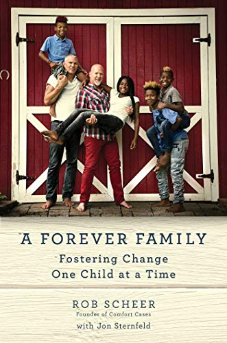 A Forever Family: Fostering Change One Child at a Time