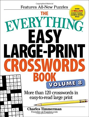 The Everything Easy Large-Print Crosswords Book (Volume 8)