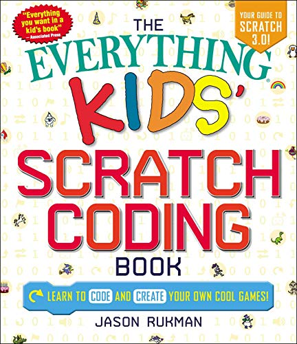 Kids' Scratch Coding Book (The Everything)