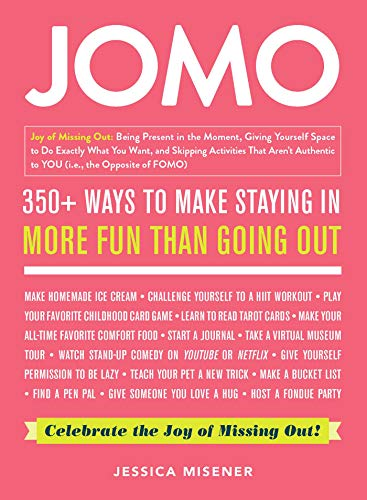 JOMO: 350+ Ways to Make Staying In More Fun Than Going Out