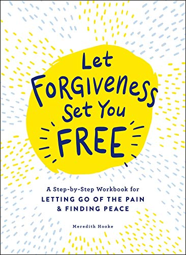 Let Forgiveness Set You Free