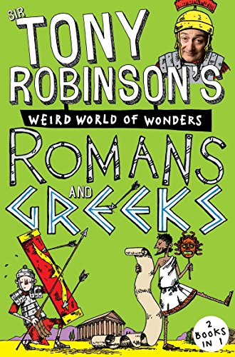 Sir Tony Robinson's Weird World of Wonders/Greeks and Romans
