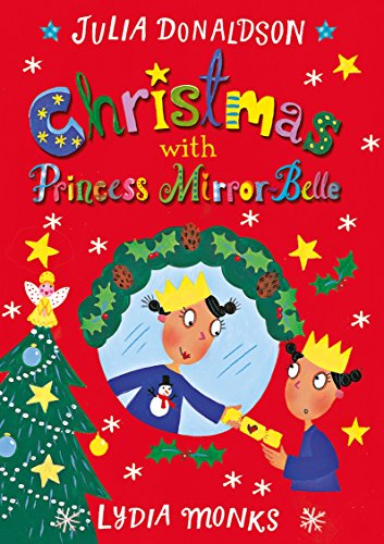 Christmas with Princess Mirror-Belle (Princess Mirror-Belle, Bk. 7)