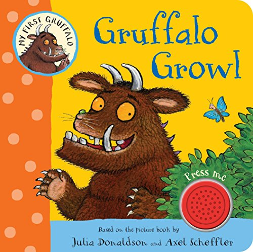 Gruffalo Growl (My First Gruffalo)