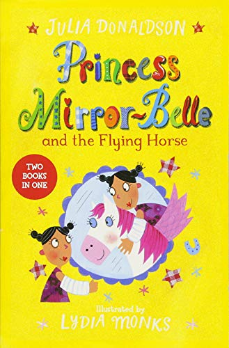 Princess Mirror-Belle and the Flying Horse/The Magic Ball