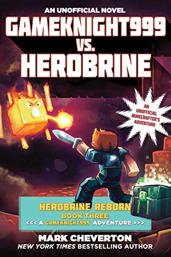 Gameknight999 vs. Herobrine (Herobrine Reborn, Bk. 3)