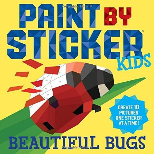 Beautiful Bugs (Paint by Sticker Kids)