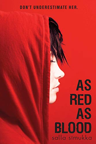As Red as Blood (Snow White Trilogy, Bk. 1)