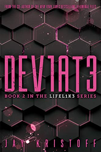 Dev1at3 (The Lifel1k3 Series, Bk. 2)
