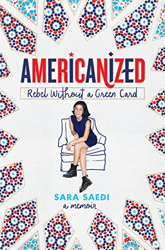 Americanized: Rebel Without a Green Card