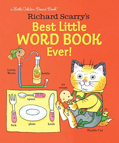 Richard Scarry's Best Little Word Book Ever!