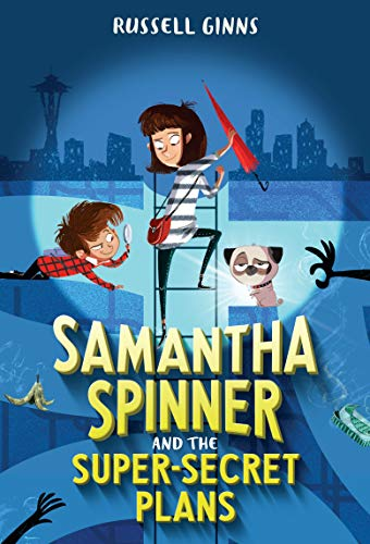 Samantha Spinner and the Super-Secret Plans (Bk. 1)