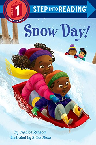 Snow Day! (Step into Reading, Step 1)