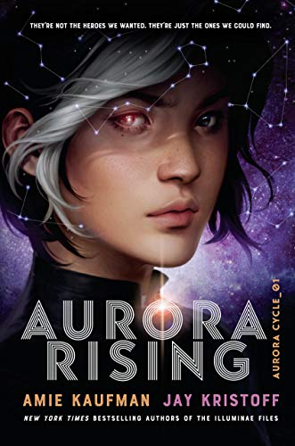 Aurora Rising (The Aurora Cycle, Bk. 1)