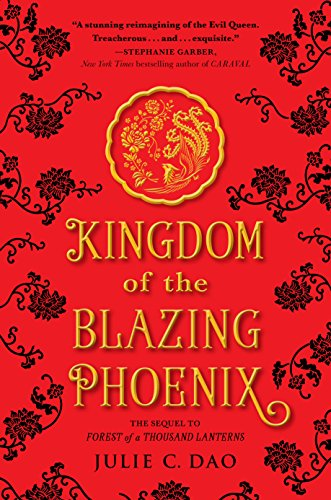 Kingdom of the Blazing Phoenix (Rise of the Empress)