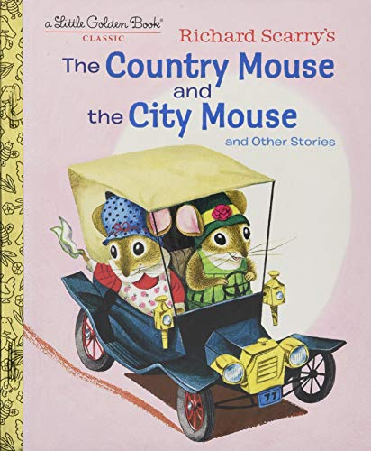 The Country Mouse and the City Mouse and Other Stories