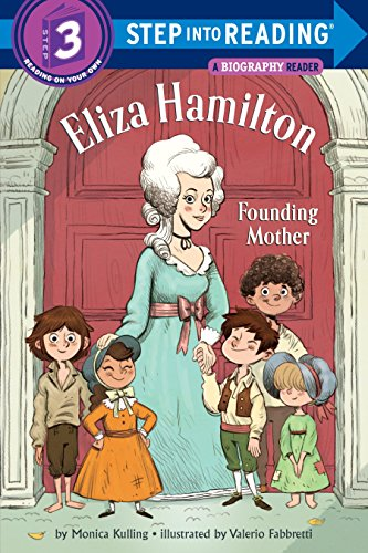 Eliza Hamilton: Founding Mother (Step into Reading, Level 3)