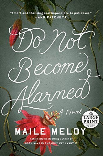 Do Not Become Alarmed (Random House Large Print)
