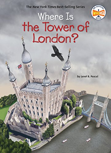 Where Is the Tower of London? (Where Is?)