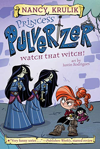 Watch That Witch! (Princess Pulverizer, Bk.5)