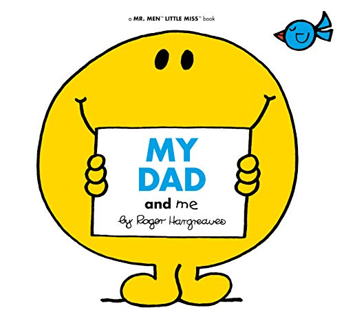My Dad and Me (Mr. Men and Little Miss)