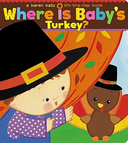 Where Is Baby's Turkey? (Lift-the-Flap Book)