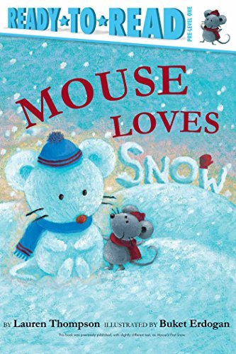 Mouse Loves Snow (Ready-to-Read, Pre-Level 1)