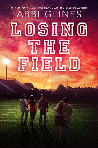 Losing the Field (Field Party, Bk. 4)