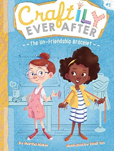 The Un-Friendship Bracelet (Craftily Ever After, Bk. 1)