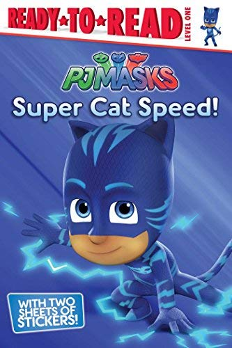 Super Cat Speed! (PJ Masks Ready-To-Read, Level One)