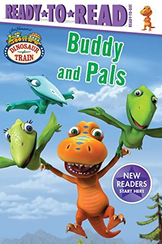 Buddy and Pals (Dinosaur Train, Ready-to-Read)