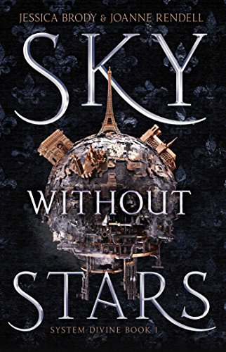 Sky Without Stars (System Divine, Bk. 1)